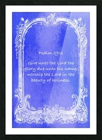 Psalm 29 2 7BL Picture Frame print