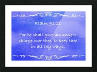 Psalm 91 11 3BL Picture Frame print