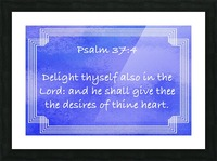 Psalm 37 4 2BL Picture Frame print