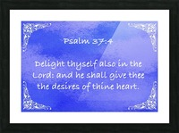 Psalm 37 4 5BL Picture Frame print