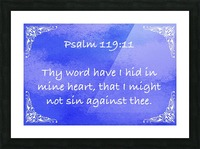 Psalm 119 11 5BL Picture Frame print