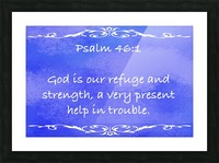 Psalm 46 1 3BL Picture Frame print
