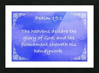 Psalm 19 1 5BL Picture Frame print