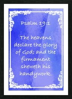 Psalm 19 1 8BL Picture Frame print