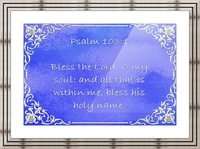Psalm 103 1 1BL Picture Frame print