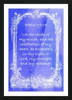 Psalm 19 14 7BL Picture Frame print