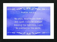Psalm 46 10 3BL Picture Frame print