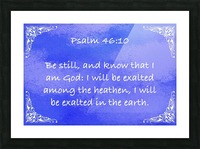 Psalm 46 10 5BL Picture Frame print