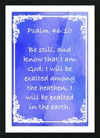 Psalm 46 10 8BL Picture Frame print