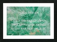 Psalm 118 24 JA Picture Frame print