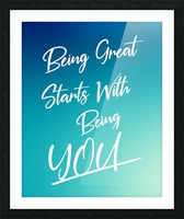 You are great  Picture Frame print