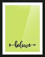 believe Picture Frame print