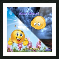 2-Dont Worry Be Happy Picture Frame print