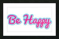 Be Happy (25) Picture Frame print
