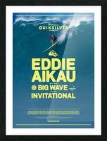 2017 QUIKSILVER - EDDIE AIKAU Big Wave Invitational Surfing Competition Print Picture Frame print