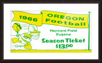 1966 Oregon Duck Season Ticket Picture Frame print