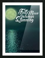 Full Moon is always Stunning Picture Frame print