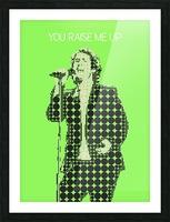 You Raise Me Up    Josh Groban Picture Frame print