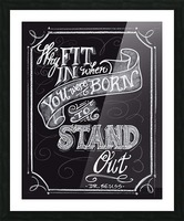 Why Fit In Picture Frame print