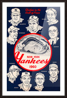 1960 New York Yankees In The Hall Of Fame Art Picture Frame print