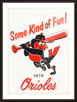 1978 Baltimore Orioles Some Kind of Fun Poster Picture Frame print