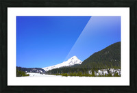 Clear Day in the Mountains - Mount Hood  - Oregon Picture Frame print