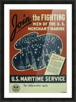 Join the Fighting Men of The US Merchant Marine Picture Frame print