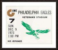 1973 Philadelphia Eagles Ticket Stub Remix Art Picture Frame print