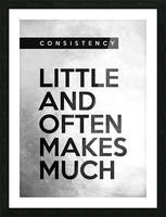 little and often Motivational Wall Art Picture Frame print