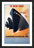 To New York Hamburg American Line travel poster Picture Frame print