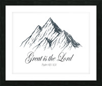 Great is the Lord Picture Frame print