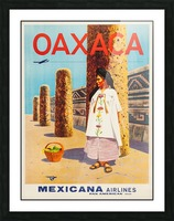 Mexicana Airlines Oaxaca travel poster Picture Frame print