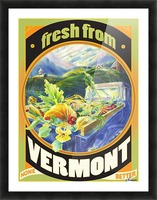 Faux Vintage Fresh from Vermont Travel Poster Picture Frame print