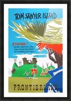 Tom Sawyer Island Poster Picture Frame print