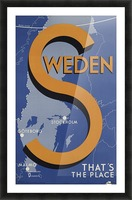 Stockholm Goteborg Malmo Sweden Thats the place vintage poster Picture Frame print