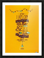 I am on Holiday Picture Frame print