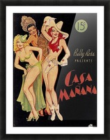 Billy Rose presents Casa Manana Picture Frame print