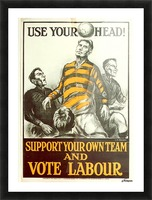 Labour Party Use Your Head 1923 poster Picture Frame print