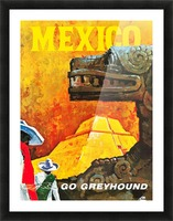 Mexico Go Greyhound Travel Poster Picture Frame print