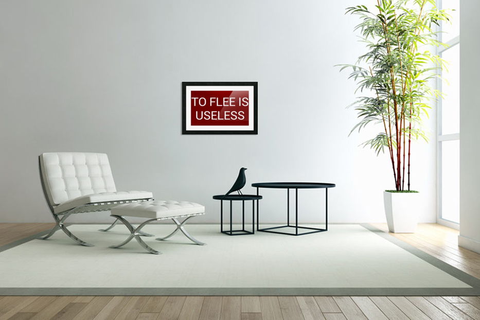 TO FLEE IS USELESS blood red by Lenie Blue in Custom Picture Frame
