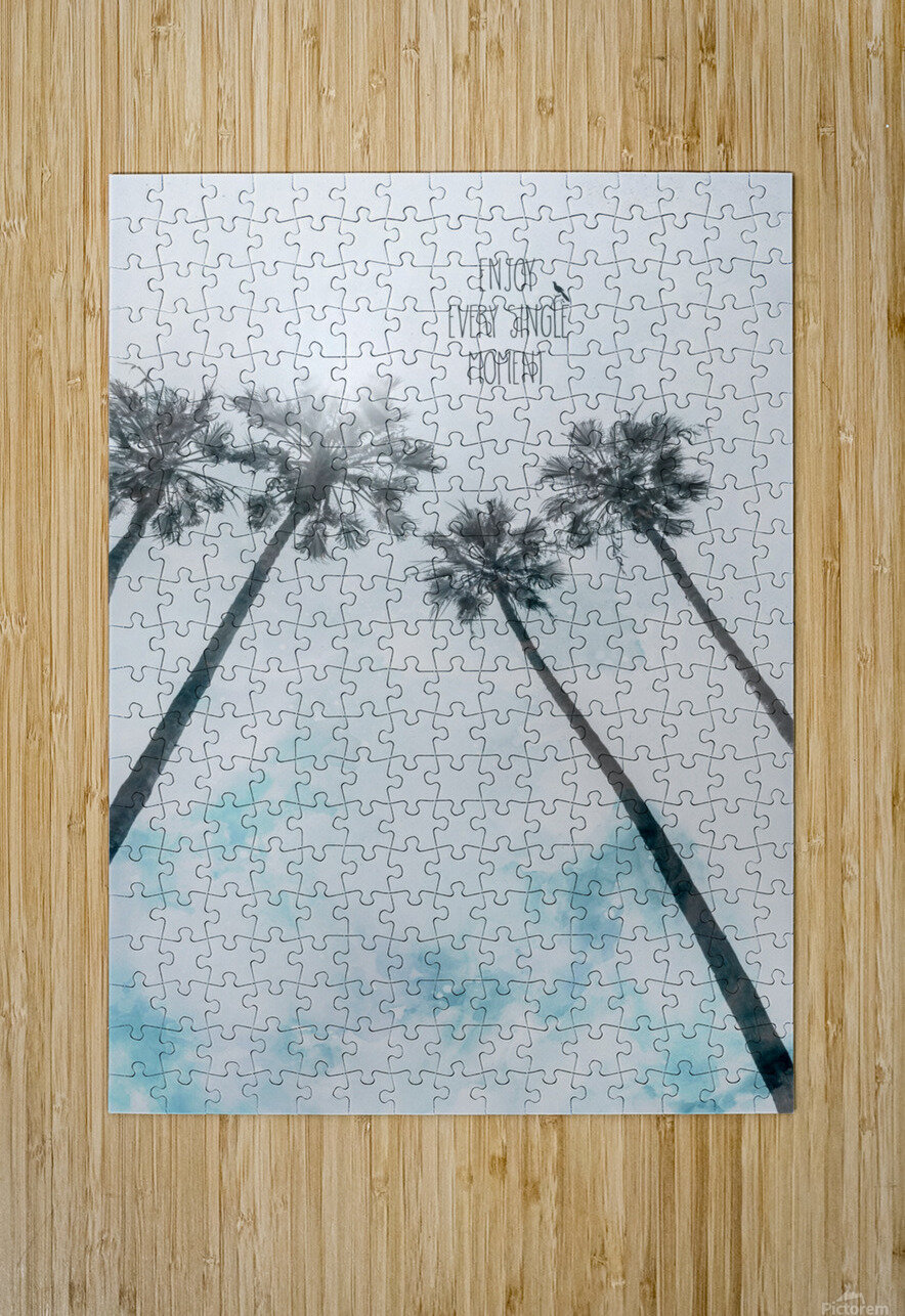 Palm trees with sun   enjoy every single moment  HD Metal print with Floating Frame on Back