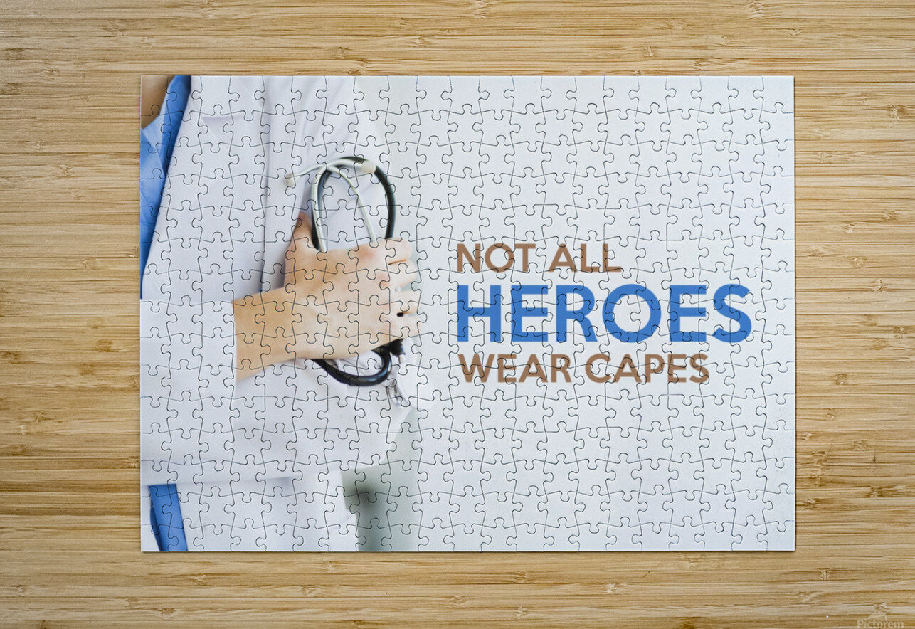 Not All Heroes Wear Capes Motivational Wall Art  HD Metal print with Floating Frame on Back
