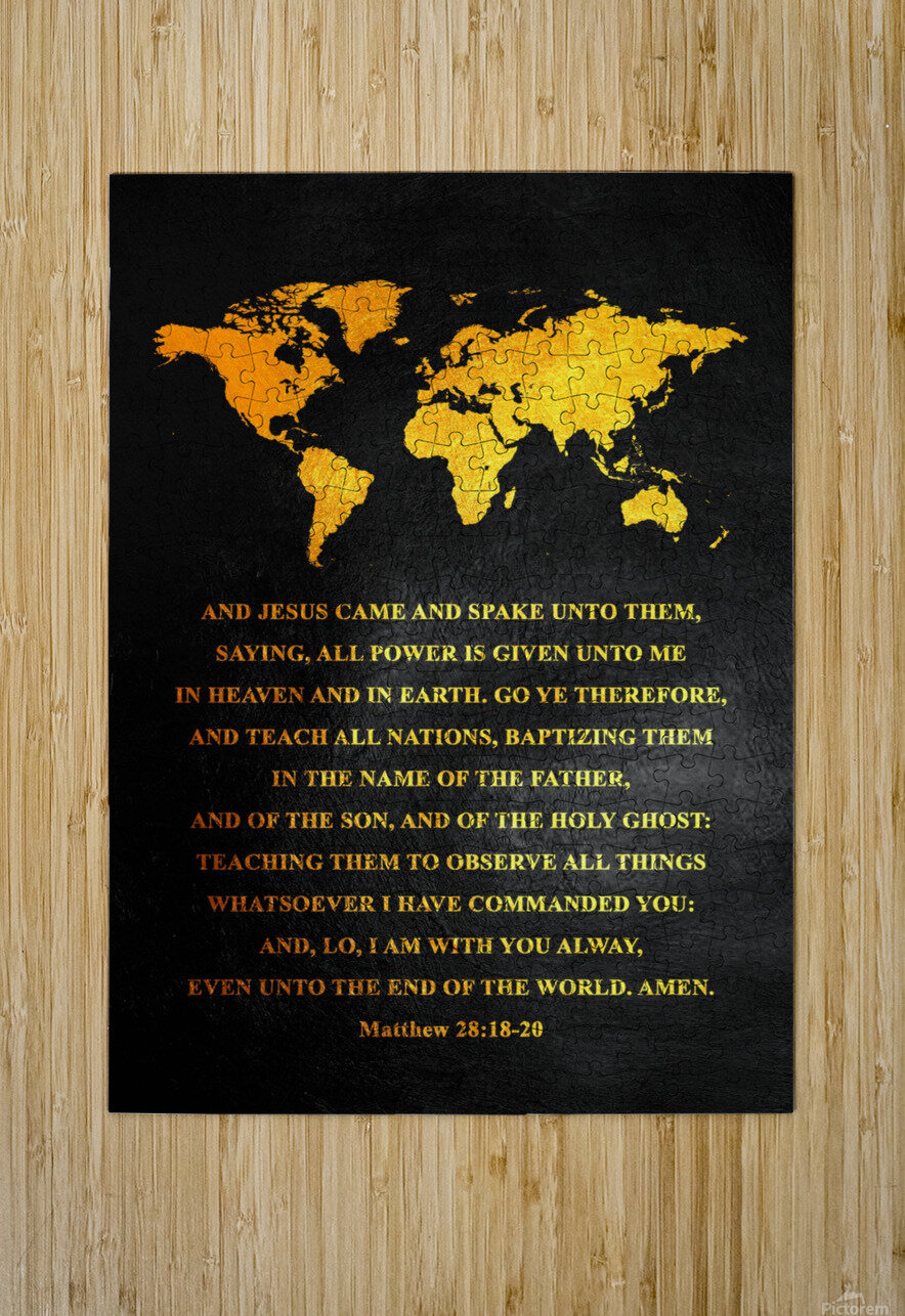 Matthew 28:18-20 Bible Verse Wall Art  HD Metal print with Floating Frame on Back