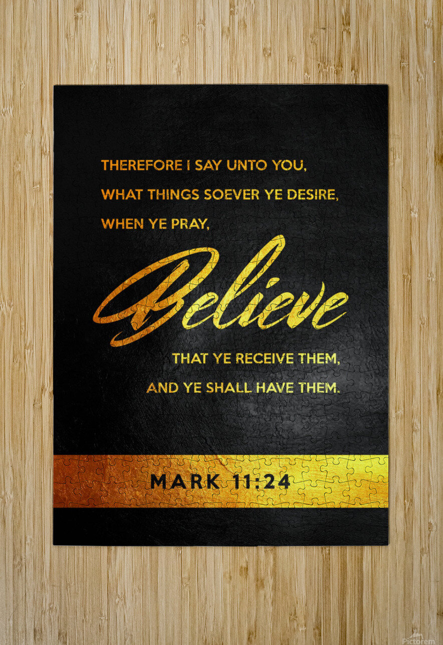 Mark 11:24 Bible Verse Wall Art  HD Metal print with Floating Frame on Back