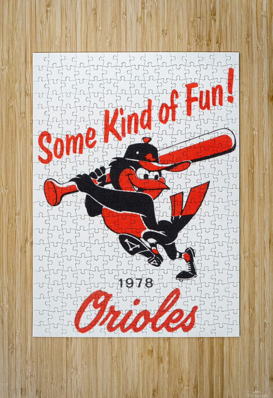 1978 Baltimore Orioles Some Kind of Fun Poster  HD Metal print with Floating Frame on Back