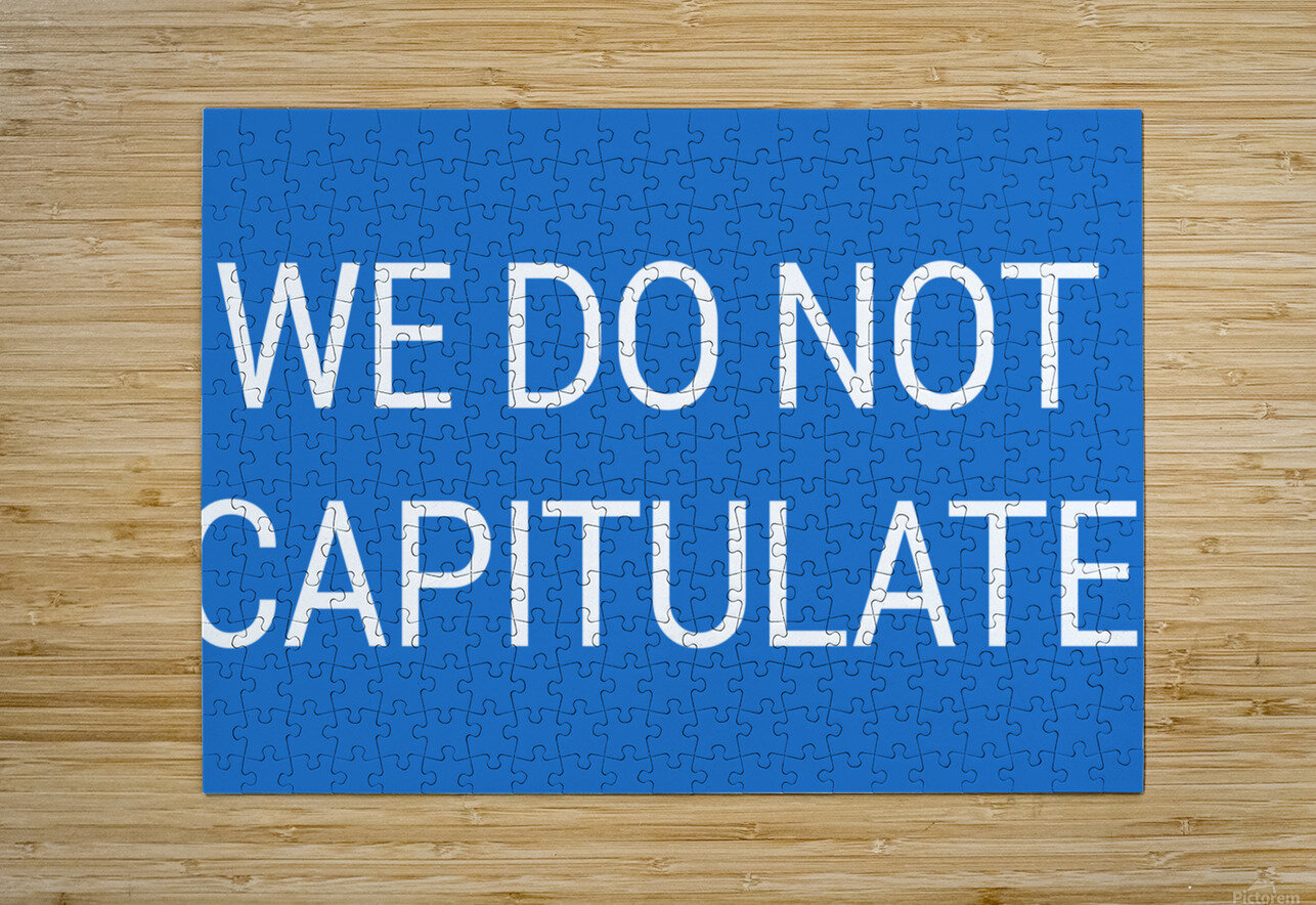 WE DO NOT CAPITULATE blue by Lenie Blue  HD Metal print with Floating Frame on Back
