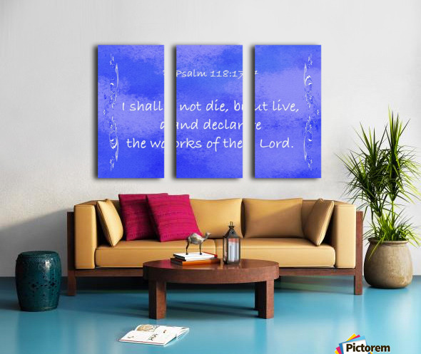 Psalm 118 17 4BL Split Canvas print