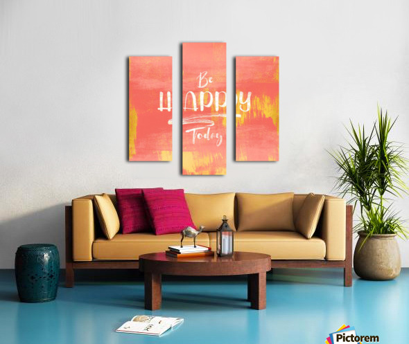 Be HAPPY Today Canvas print