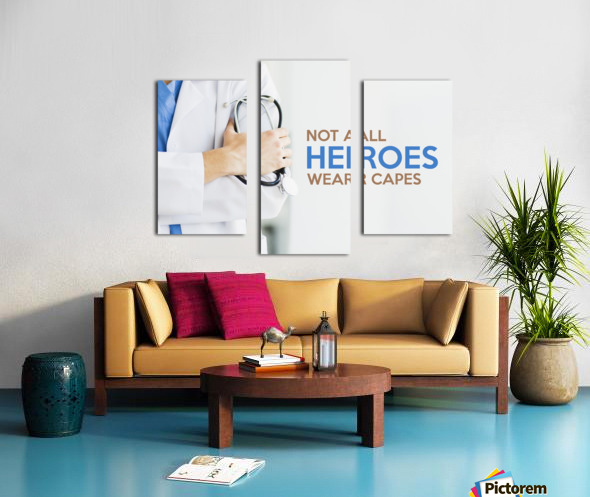 Not All Heroes Wear Capes Motivational Wall Art Canvas print