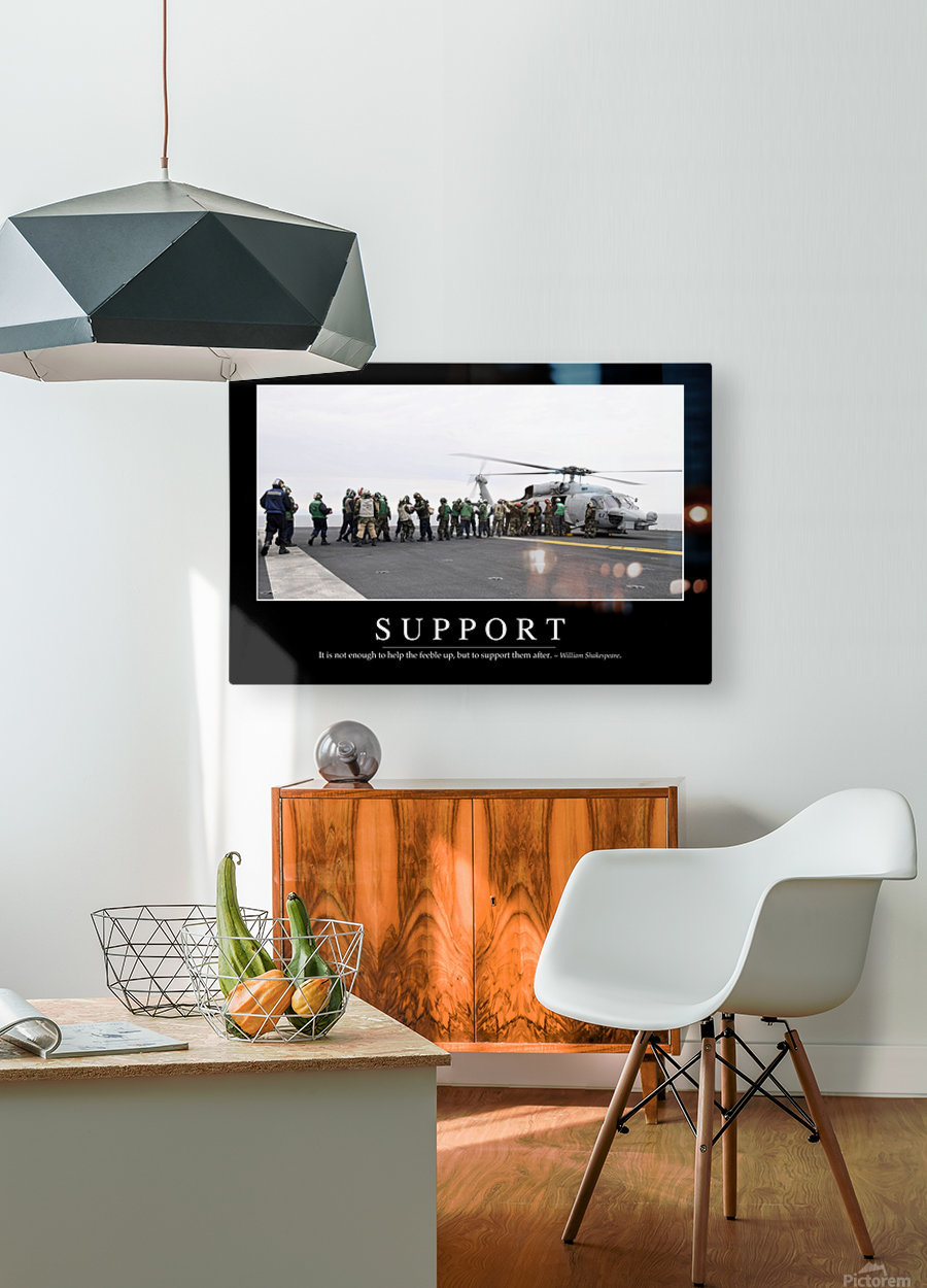 Support: Inspirational Quote and Motivational Poster  HD Metal print with Floating Frame on Back